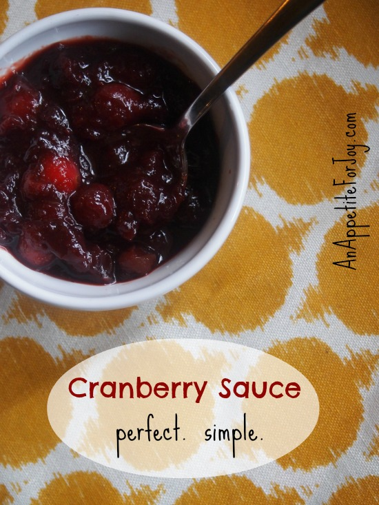 Cranberry sauce.  Perfect.  Simple.  (4 Ingredients, one pot.)