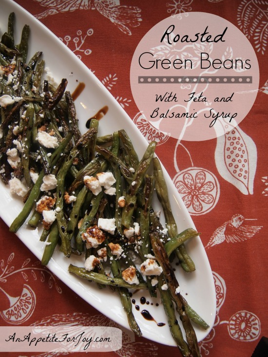 Roasted Green Beans with Balsamic Syrup and Feta