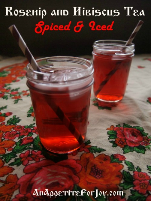 Rosehip & Hibiscus Tea, Spiced & Iced!